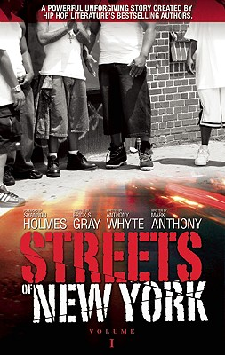 Click for more detail about Streets Of New York Volume 1 by Mark Anthony, Erick S. Gray and Anthony Whyte