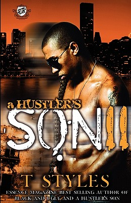 Click for more detail about A Hustler's Son 2 (The Cartel Publications Presents) by T. Styles