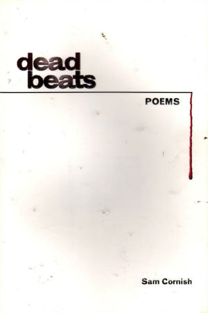 Click for more detail about Dead Beats by Sam Cornish