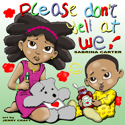 Click for more detail about Please Don't Yell At We by Sabrina Carter