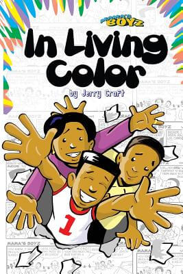 Click for more detail about Mama's Boyz: In Living Color! by Jerry Craft