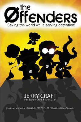 Book Cover The Offenders: Saving the World, While Serving Detention! by Jerry Craft