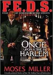 Click for more detail about Once upon a time in Harlem by Moses Miller