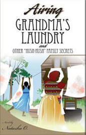 Click for more detail about Airing Grandma's Laundry And Other Hush Hush Family Secrets by Natasha Owens
