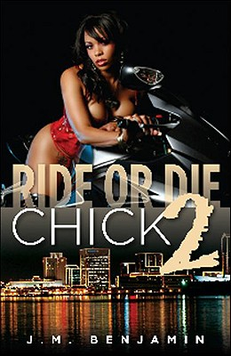Click for more detail about Ride Or Die Chick II by J.M. Benjamin