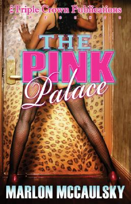 Book Cover The Pink Palace by Marlon McCaulsky