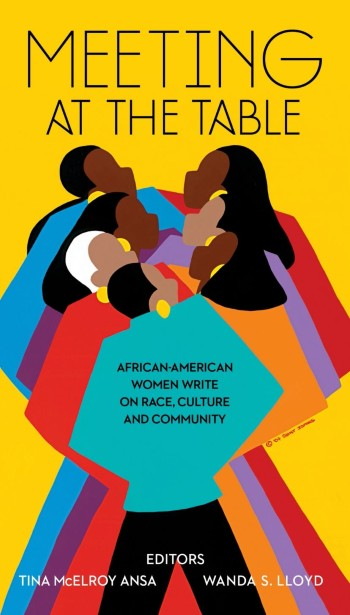 Book Cover Meeting at the Table: African-American Women Write on Race, Culture and Community  by Tina McElroy Ansa and Wanda Smalls Lloyd