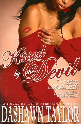 Book Cover Kissed By The Devil by Dashawn Taylor