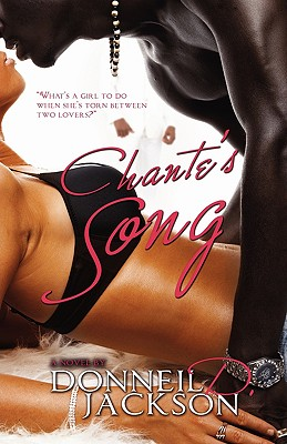 Click for more detail about Chante's Song by Donneil D. Jackson