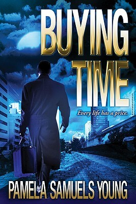 Click for more detail about Buying Time (Angela Evans Series No. 1) by Pamela Samuels Young