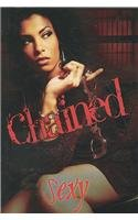 "Click for more detail about Chained by Deborah Cardona a.k.a ""Sexy"""