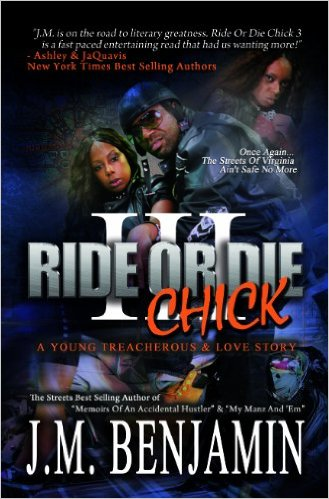 Click for more detail about Ride Or Die Chick 3 by J.M. Benjamin