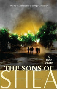 Click for more detail about The Sons Of Shea by Dame DaVohn