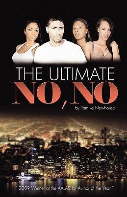 Click for more detail about The Ultimate No No (Delphine Publications Presents) by Tamika Newhouse