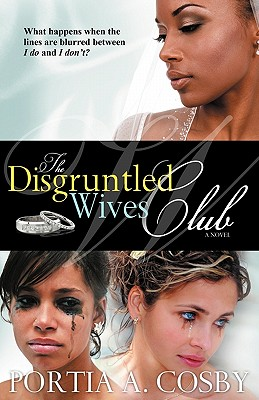 Click for more detail about The Disgruntled Wives Club by Portia Cosby