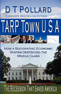 Click for more detail about Tarp Town U S A by D.T. Pollard