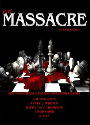 Click for more detail about The Massacre by K'wan, J.M. Benjamin, Terry L. Wroten, Randy Thompson, and J-Rod Nider