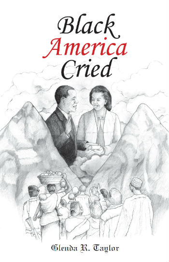 Click for more detail about Black America Cried by Glenda R. Taylor