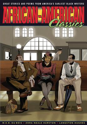 Click for more detail about Graphic Classics Volume 22: African-American Classics by Langston Hughes, Zora Neale Hurston, and W.E.B. Du Bois