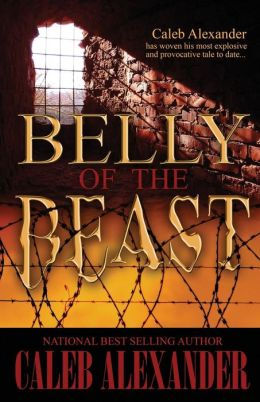 Click for more detail about Belly of the Beast by Caleb Alexander