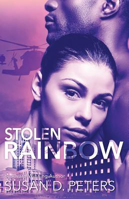 Click for more detail about Stolen Rainbow by Susan D. Peters