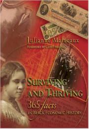 Click for more detail about Surviving and Thriving: 365 Facts in Black Economic History by Julianne Malveaux
