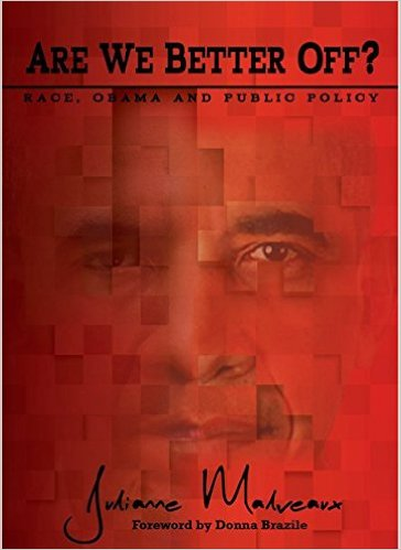 Click for more detail about Are We Better Off? Race, Obama and Public Policy by Julianne Malveaux