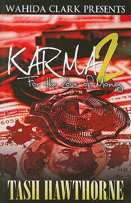 Click for more detail about Karma 2: For The Love Of Money by Tash Hawthorne