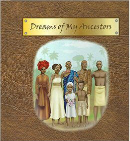 Click for more detail about Dreams of My Ancestors by L.E.Chavous