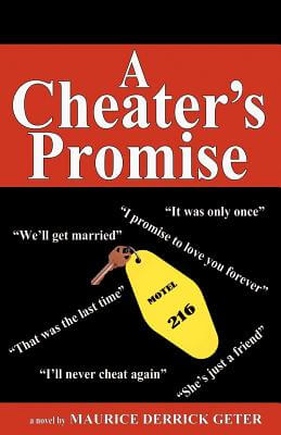 Click for more detail about A Cheater's Promise by Maurice Derrick Geter