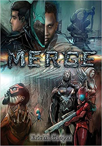 Click for more detail about Merge: The Trials and Tribulations of Becoming a Superhero by Eric M. Cooper