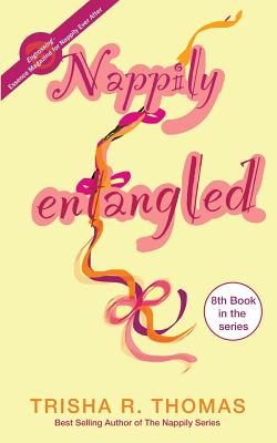 Click for more detail about Nappily Entangled by Trisha R. Thomas