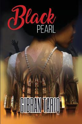 Click for more detail about Black Pearl by Gibran Tariq