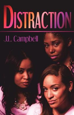 Click for more detail about Distraction by J. L. Campbell