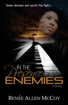 Click for more detail about In the Presence of My Enemies by Renée Allen McCoy