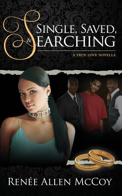 Click for more detail about Single, Saved, & Searching by Renée Allen McCoy