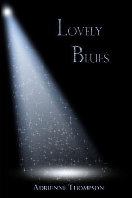 Click for more detail about Lovely Blues (Bluesday Book Ii) by Adrienne Thompson