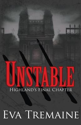 Click for more detail about Unstable III: Highand's Final Chapter (Volume 3) by Eva Tremaine