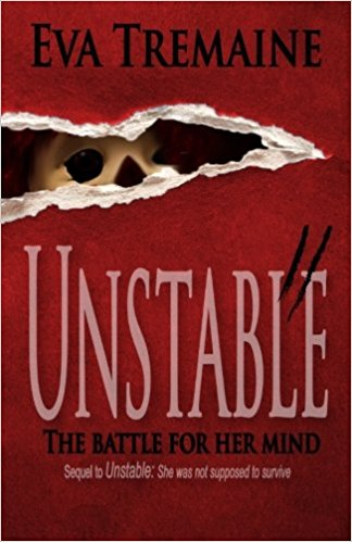 Click for more detail about Unstable II: The Battle for Her Mind by Eva Tremaine