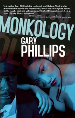 Click for more detail about Monkology: 15 Stories From The World Of Private Eye Ivan Monk by Gary Phillips