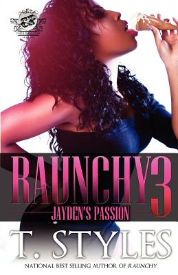 Click for more detail about Raunchy 3: Jayden's Passion by T. Styles