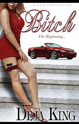 Book cover of Bitch by Joy Deja King