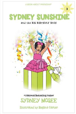Click for a larger image of Sydney Sunshine and the Big Birthday Bash (Volume 3)