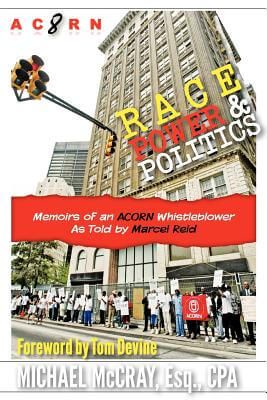 Click for more detail about Race, Power & Politics: Memoirs Of An Acorn Whistleblower by Michael Mccray