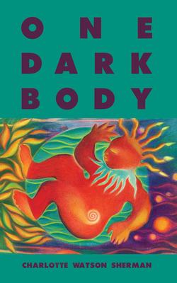 Book Cover One Dark Body by Charlotte Watson Sherman