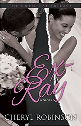 Click for a larger image of Ex-Ray: Book Two of the Until Ray Trilogy