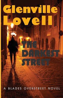 Book Cover The Darkest Street: A Blades Overstreet Novel by Glenville Lovell