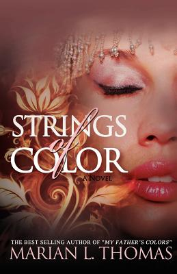 Click for more detail about Strings of Color by Marian L. Thomas