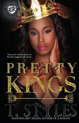 Click for more detail about Pretty Kings by T. Styles