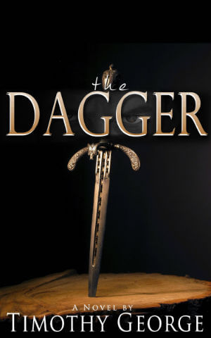 Click for more detail about The Dagger by Timothy George